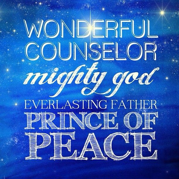 wonderful counselor the prince of peace the everlasting father the ...