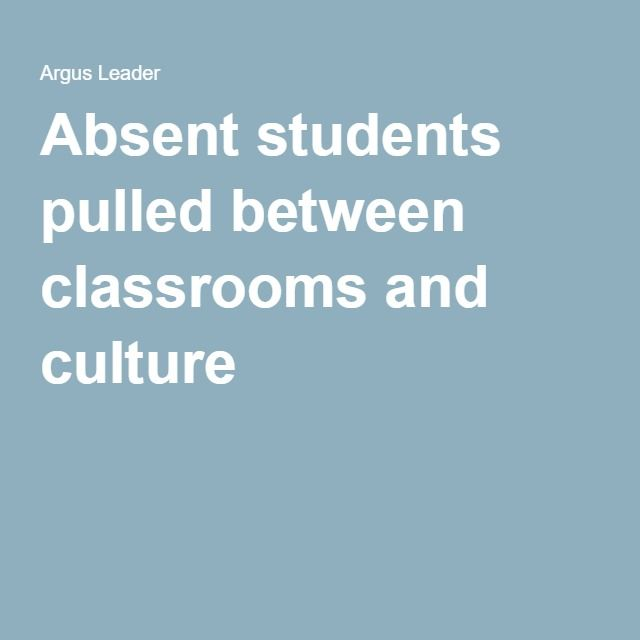 Absent students pulled between classrooms and culture
