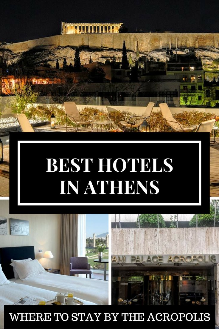 These Are The Best Hotels Near Acropolis In Athens If You Planning To