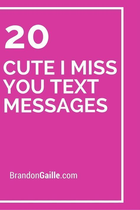 21 Cute I Miss You Text Messages | I miss you messages, I