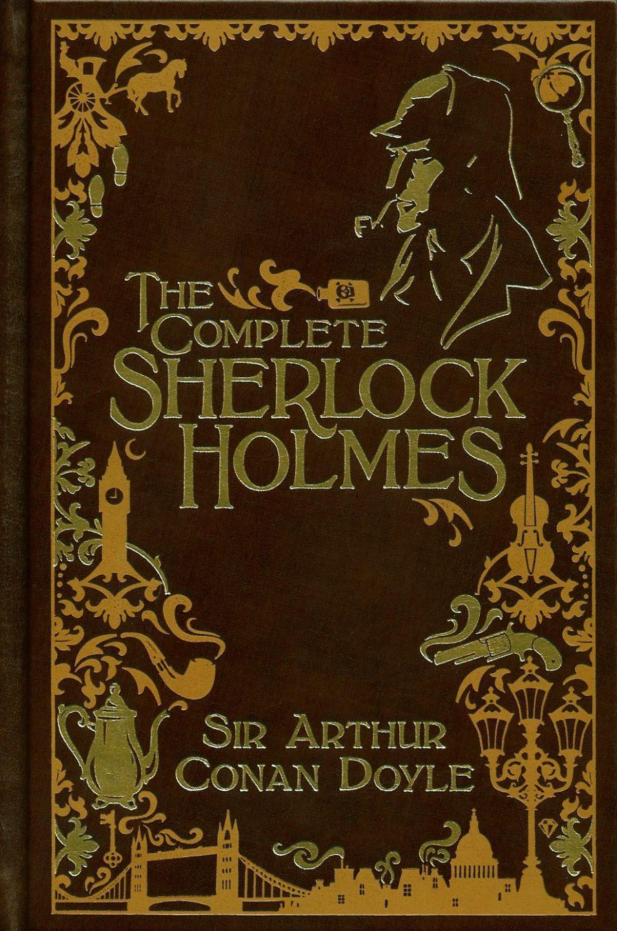 Arthur Conan Doyle, The complete Sherlock Holmes
