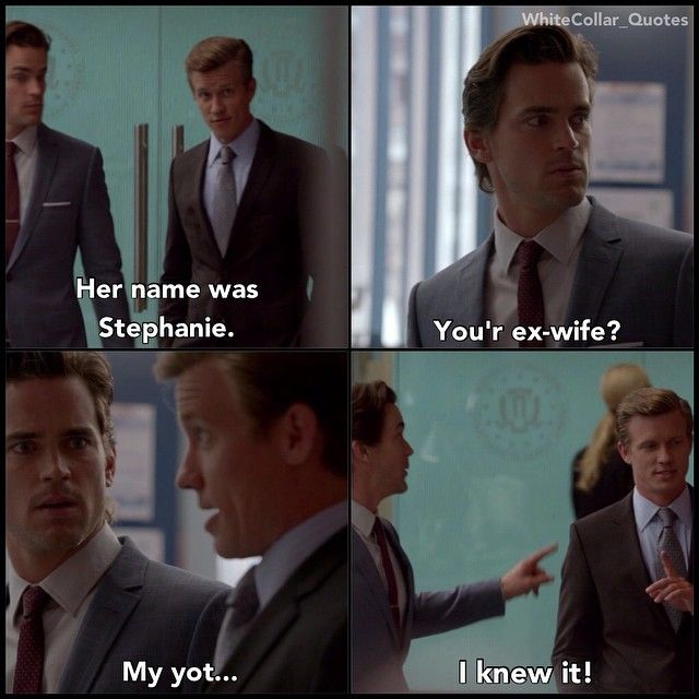 Neal and Seigal. White Collar Quotes