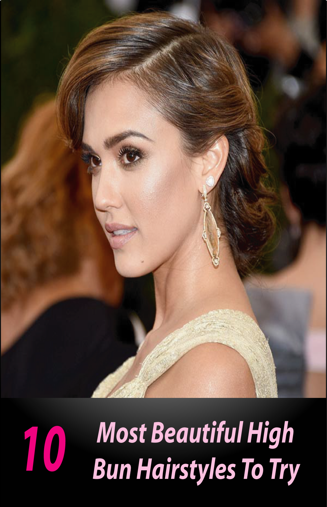 10 Most Beautiful High Bun Hairstyles For Those Lazy Mornings!   Celebrity hairstyles, Jessica ...