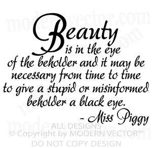Miss Piggy Beauty Quote Vinyl Wall Quote Decal Bedroom Beauty