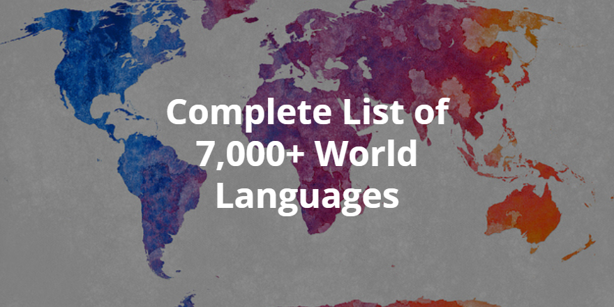 Related Links Enthnologue World Languages Where In The World Do - The most complete language in the world