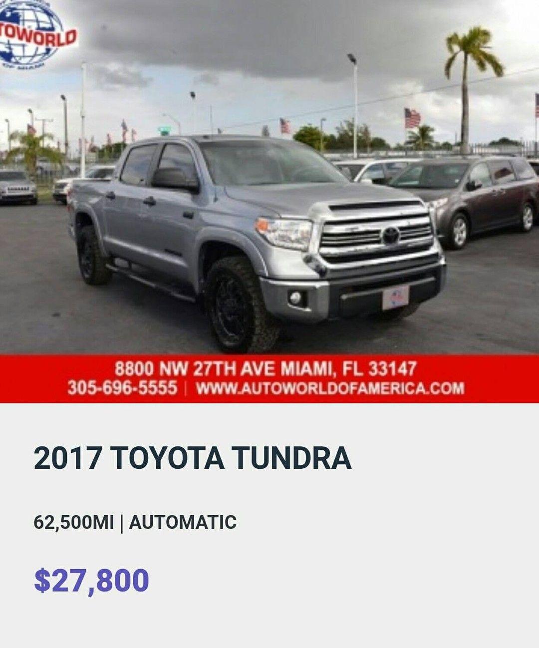 2017 Toyota Tundra Autoworld Of America 8800 Nw 27th Ave Miami Florida 33147 305 696 5555 Dm Autoworld Of America For More In 2021 Toyota Tundra Salvage Cars Toyota