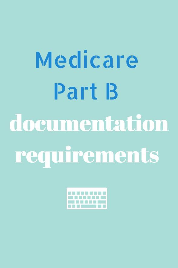 Medicare Part B Documentation Requirements For Physical And Occupational Th Occupational Therapy Occupational Therapy Activities Occupational Therapy Assistant
