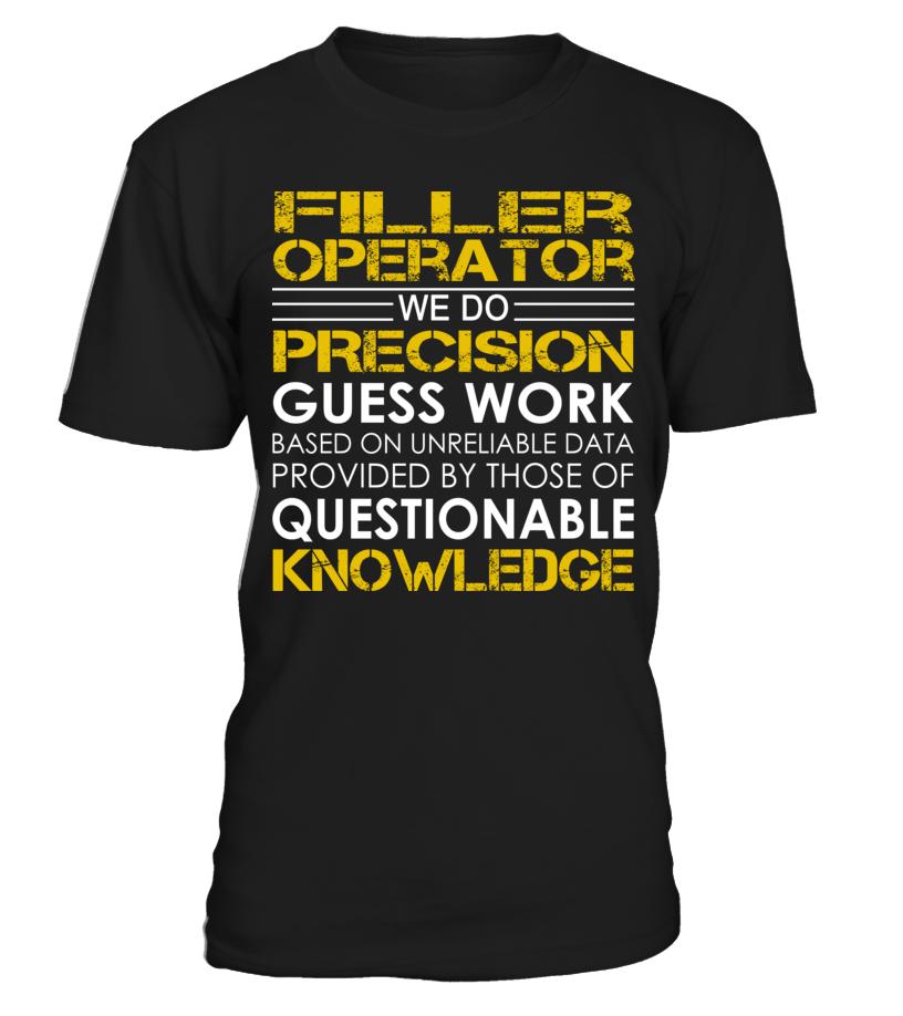 Filler Operator We Do Precision Guess Work FillerOperator