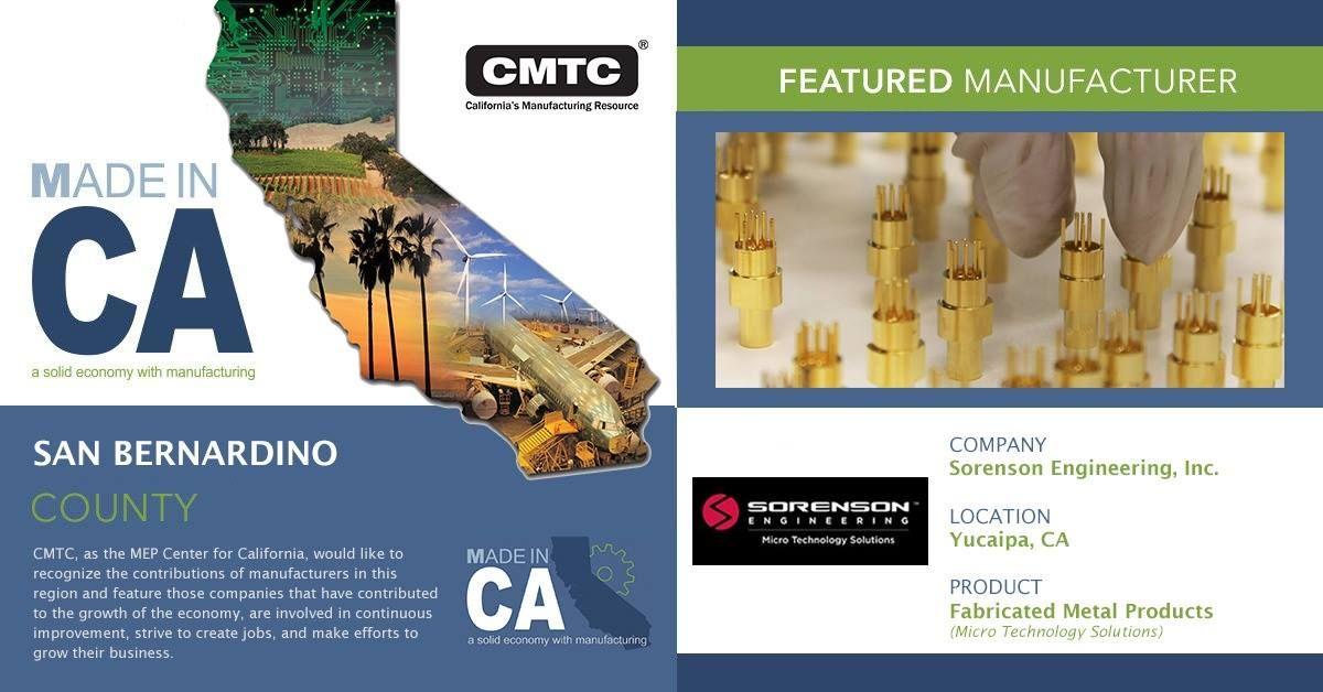 Https Www Cmtc Com Made In California Profile Sorenson Engineering Inc California How To Make San Bernardino