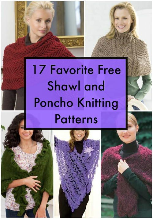 17 Favorite Free Shawl And Poncho Knitting Patterns Favecrafts