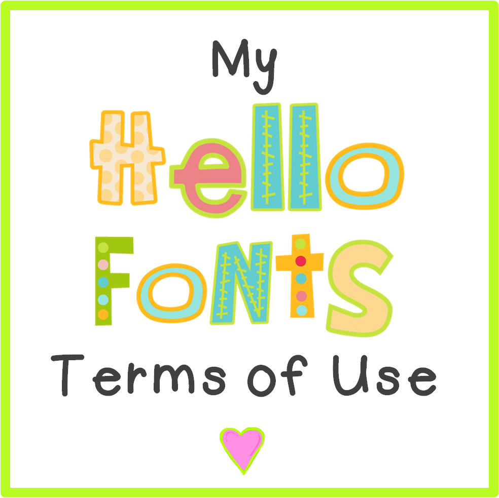 Cute fonts for FREE- Hello Fonts: Terms of Use...Easy & Simple