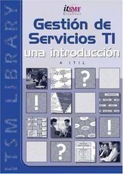 Gestión de servicios TI : una introducción al ITIL. Por: Georges Kemmerling