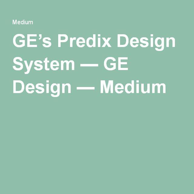 Ge S Predix Design System Design System Design Media Design