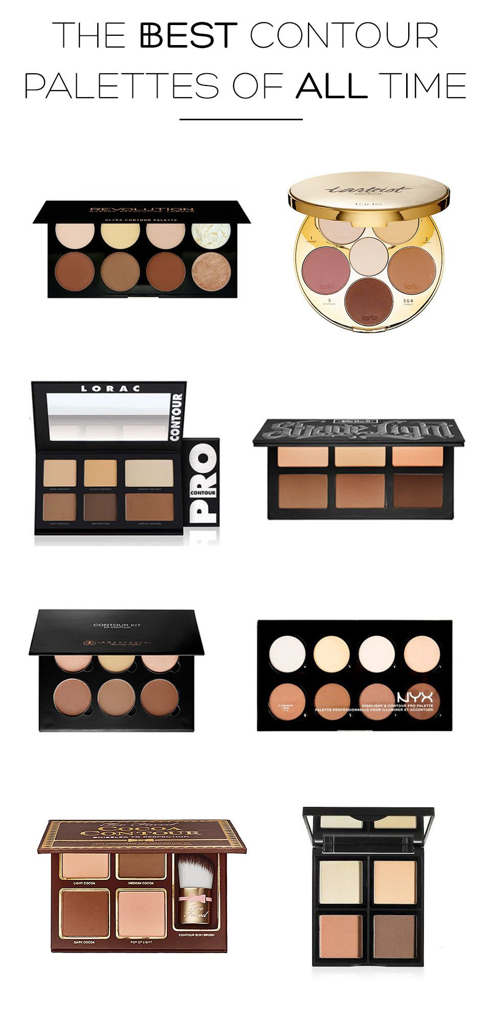 The Best Contour Palettes Of All Time Best Contour Palette Best Contouring Products Best Contour Makeup