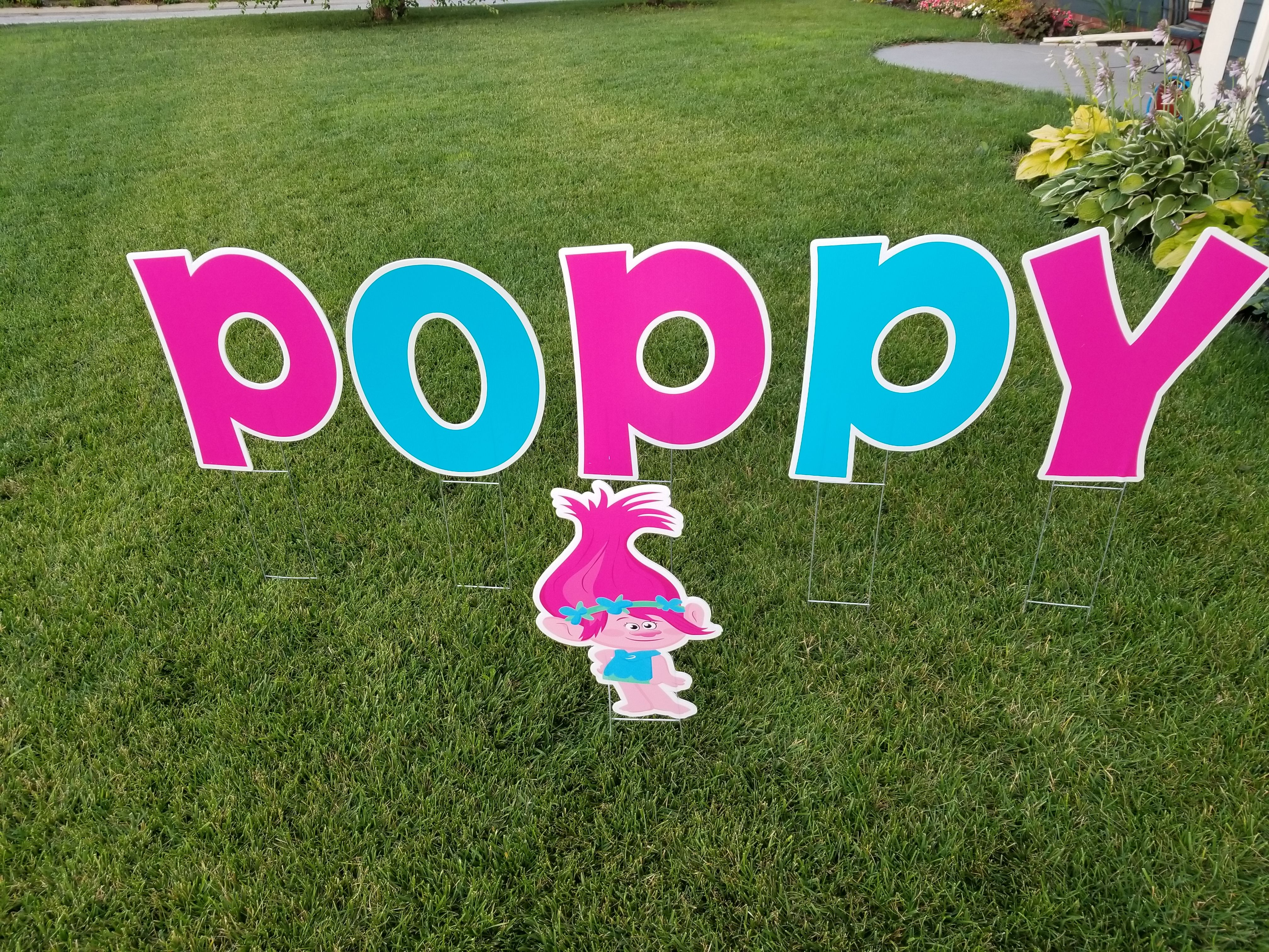 We have a Princess Poppy graphic to add to your special yard card ...