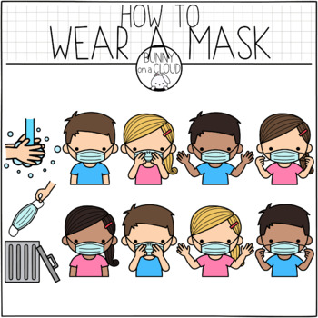 How To Wear A Mask Clipart by Bunny On A Cloud in 2020