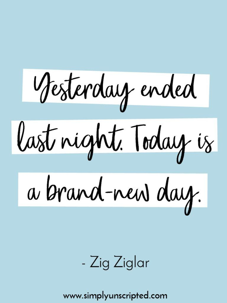 Simply Unscripted Simply Unscripted New Day Quotes Positive Quotes Today Quotes