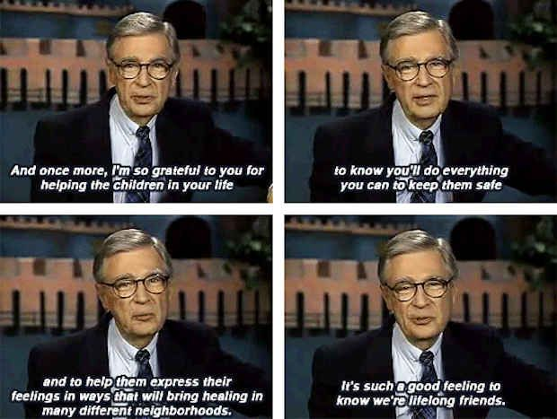 15 Quotes That Show That Mr Rogers Was A Perfect Human Being Mr Rogers Quote Mr Rogers Fred Rogers
