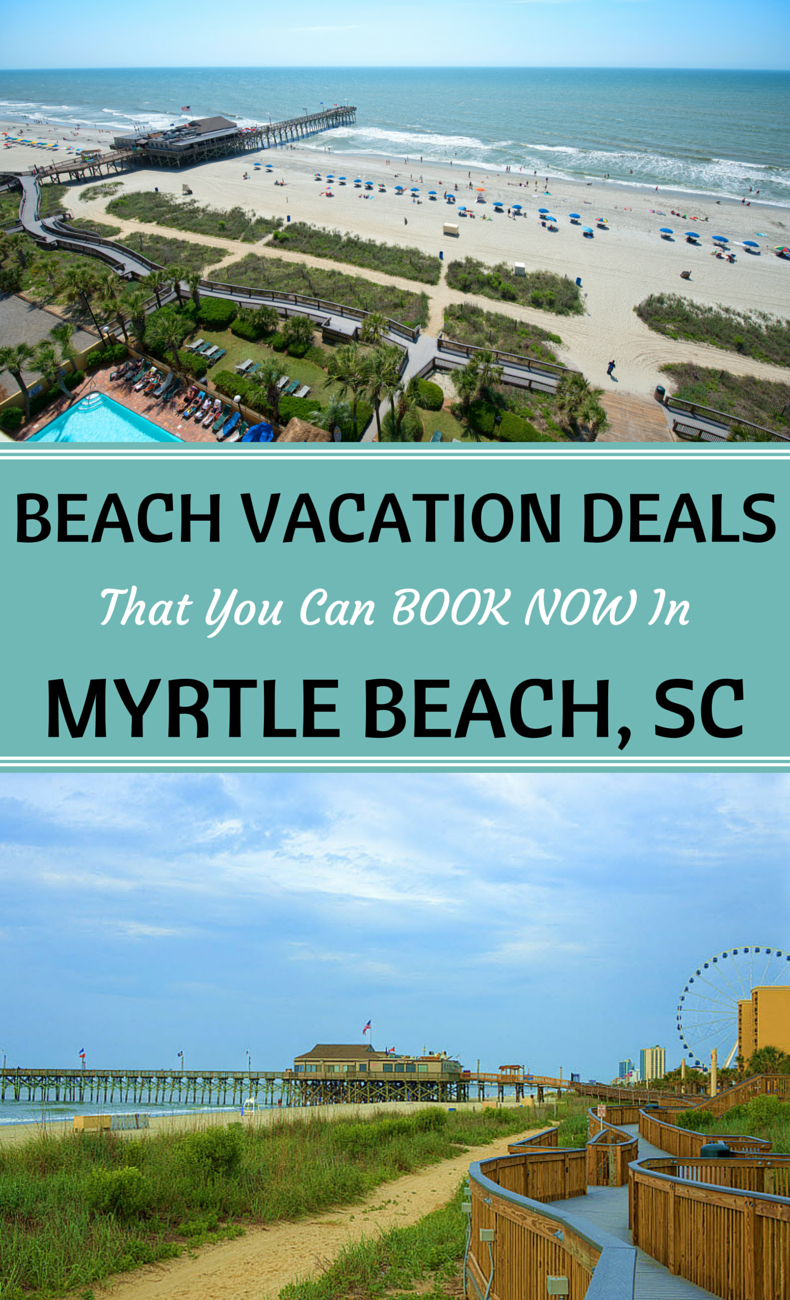 Myrtle Beach South Carolina Offers Steep Discounts For: Plan Your Next Beach Vacation To Myrtle Beach, South