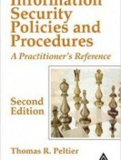 Information Security Policies and Procedures: A Practitioner's Reference - Free eBook Online