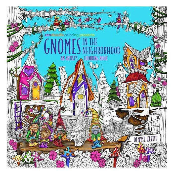 Zendoodle Coloring Presents Gnomes In The Neighborhood By Denyse Klette Paperback Coloring Books Coloring Book Download Doodle Coloring
