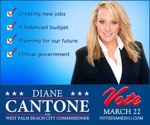 Cantone for West Palm Beach Commissioner. Too bad we never got to go down to Florida and consult.