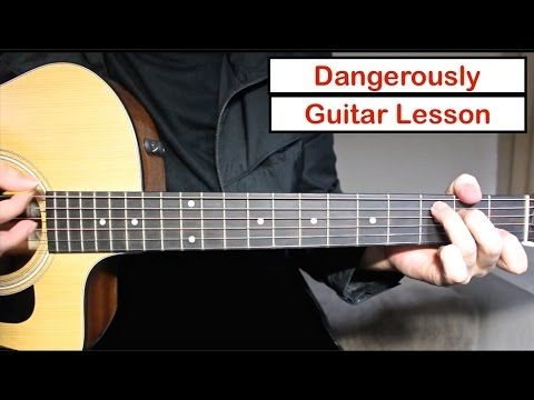 Charlie Puth - Dangerously   Guitar Lesson (Tutorial) How to play ...