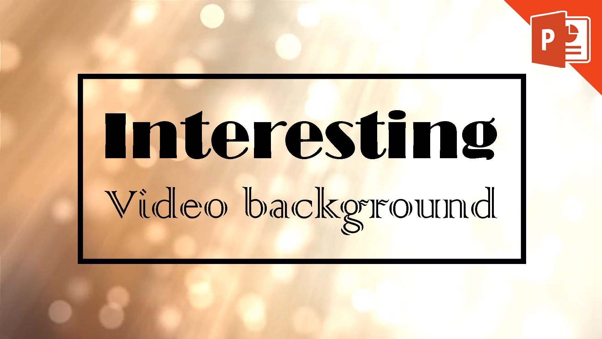 Add a Playing Video Background in PowerPoint 2013 2016 365