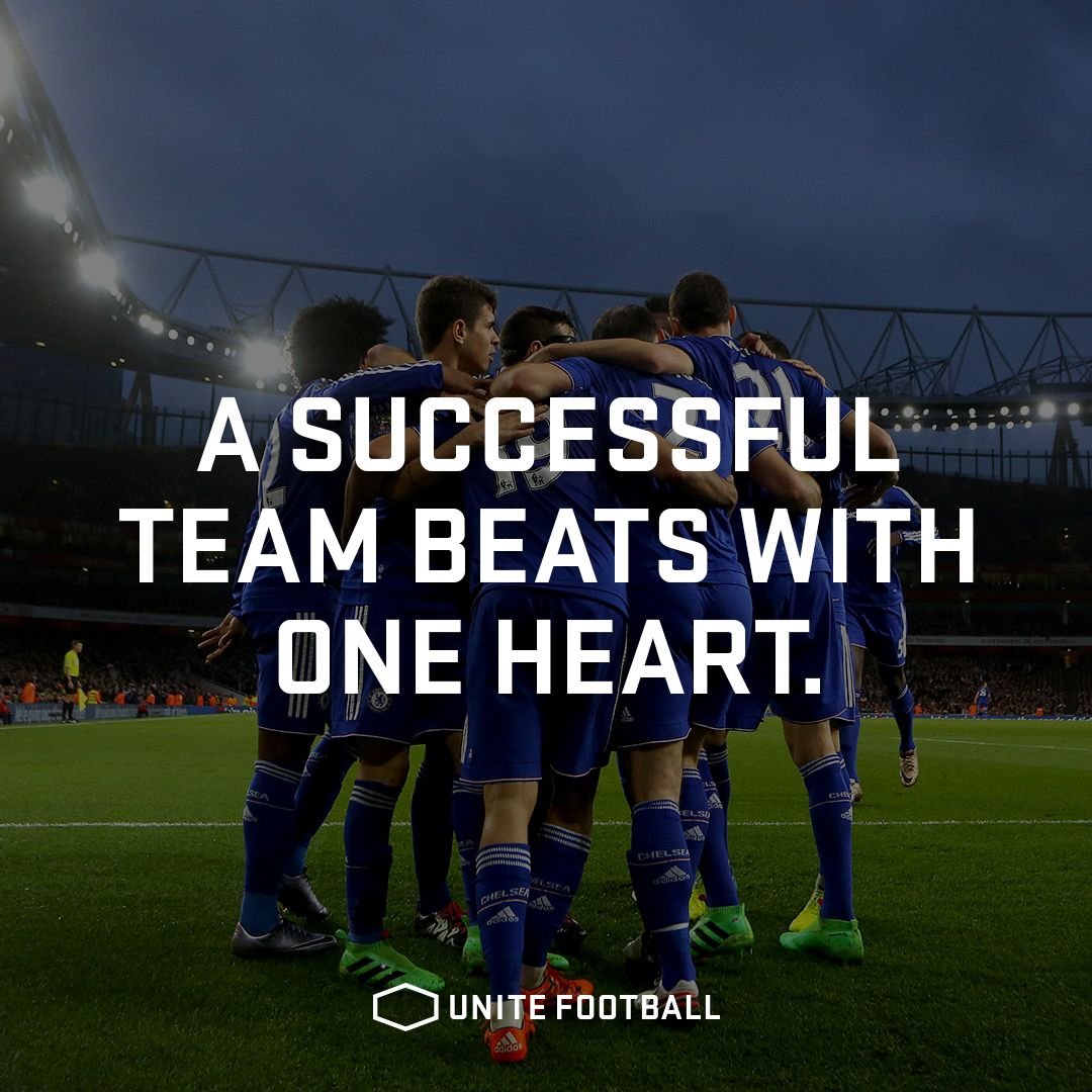 Motivational Quotes About Football: A Successful Team Beats With One Heart. #UniteFootball
