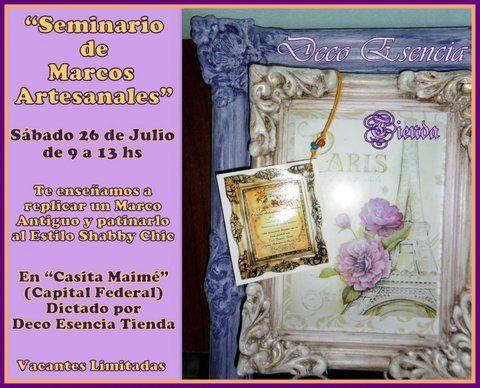SEMINARIO DE MARCOS ARTESANALES! Sabado 26 de Julio - De 9 a 13 Hs ...