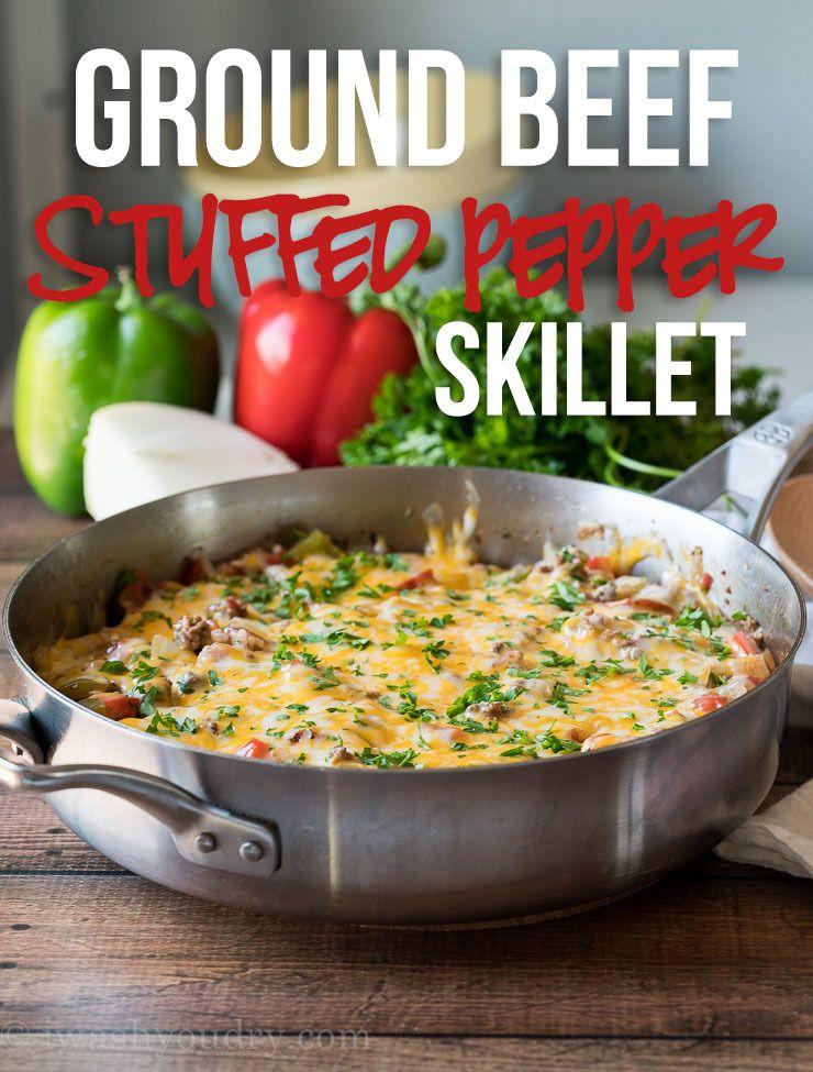 Ground Beef Stuffed Pepper Skillet Recipe Stuffed Peppers Beef Stuffed Peppers Ground Beef