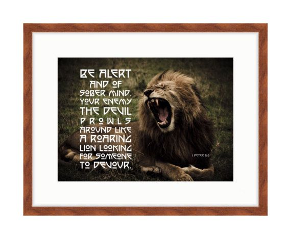 Your Enemy Prowls like a Lion - Bible Verse Art - 1 Peter 5:8 by RandomOasis