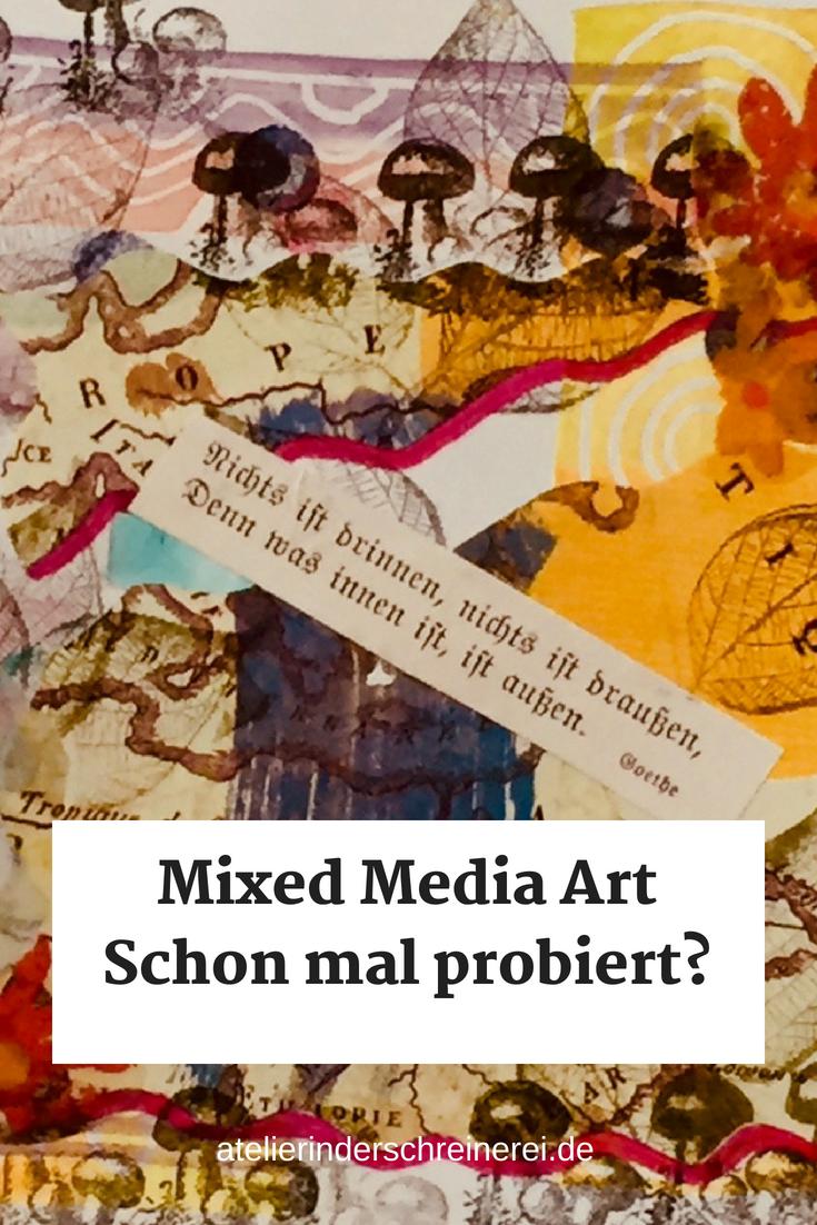 Mixed Media Art Wie Fange Ich An Tipps Und Hinweise Zum Trend Aus