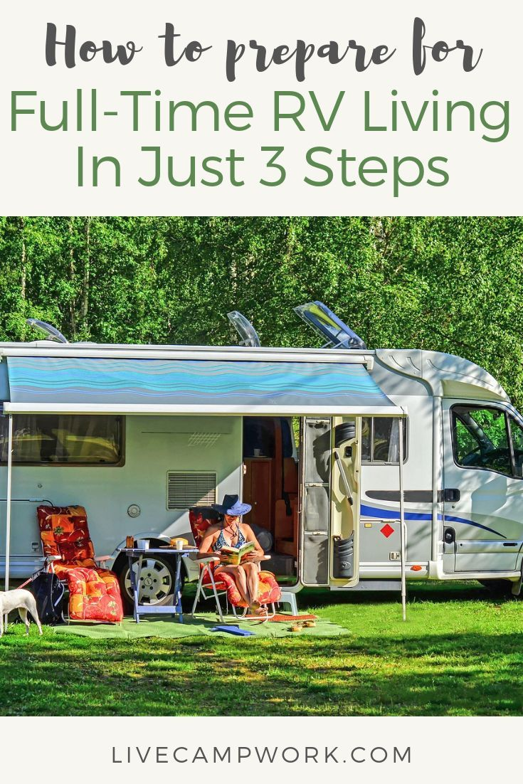 RV Living: How to Prepare for Full Time In Just 3 Steps • Live Camp Work