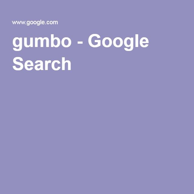 gumbo - Google Search