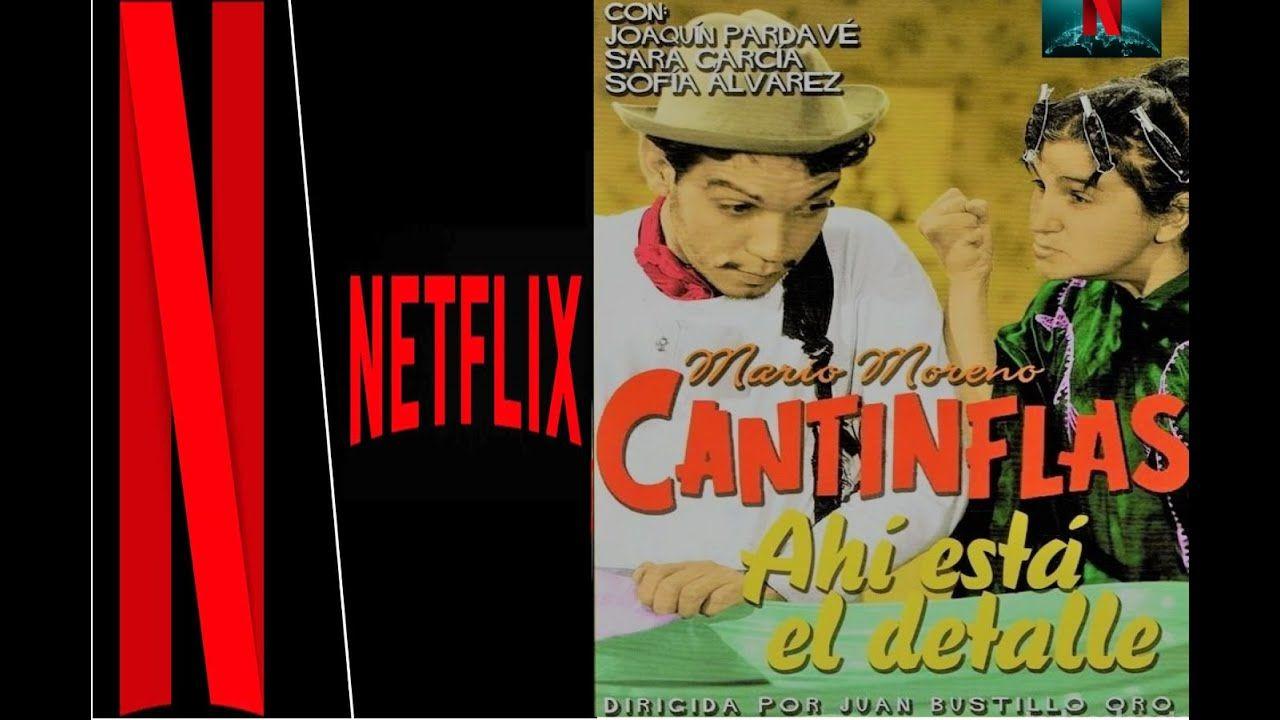 Ahi Esta El Detalle Pelicula Completa Hd Cantinflas Cantinflas Peliculas Completas Hd Películas Completas