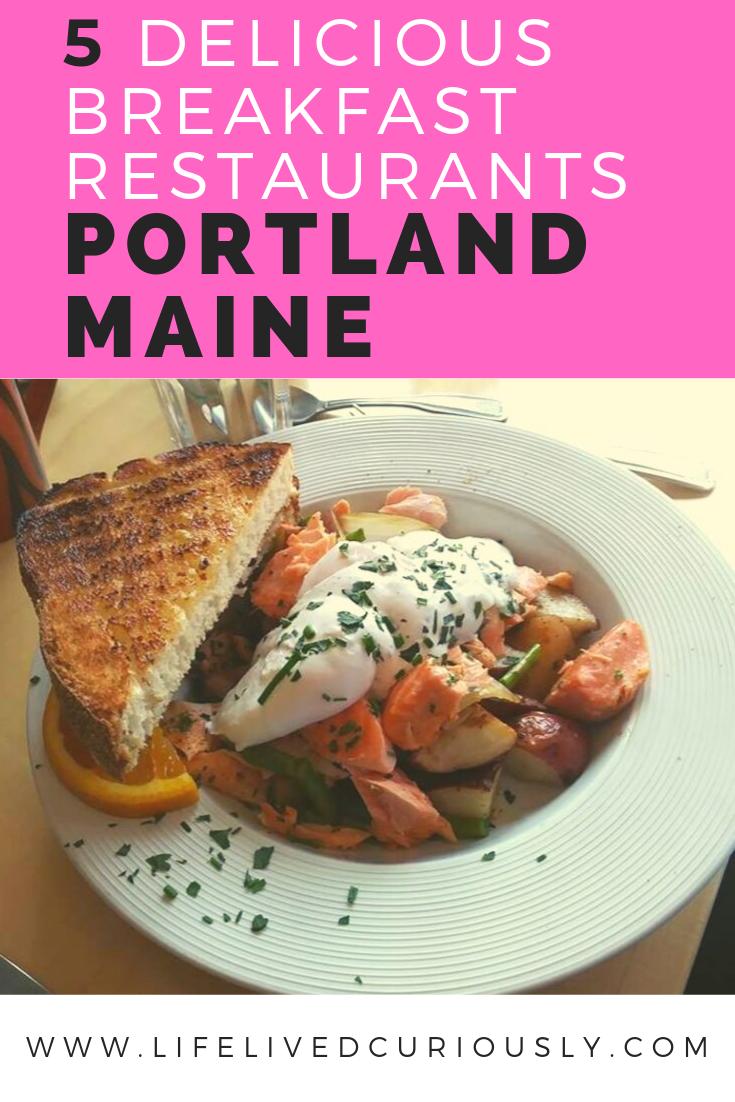 The 5 Best Breakfast Restaurants In Portland Maine Life Lived Curiously Breakfast Restaurants Best Breakfast Delicious Restaurant