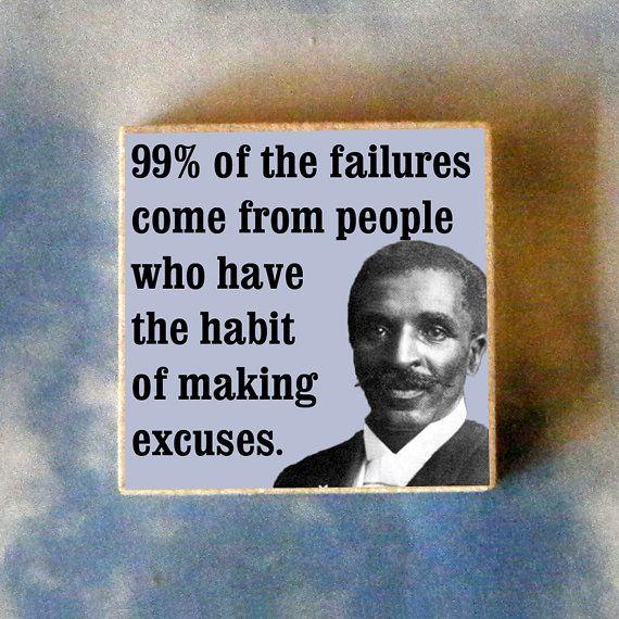 George Washington Carver Quotes George Washington Carver No More Excusesdo Your Damn Job Or Get .