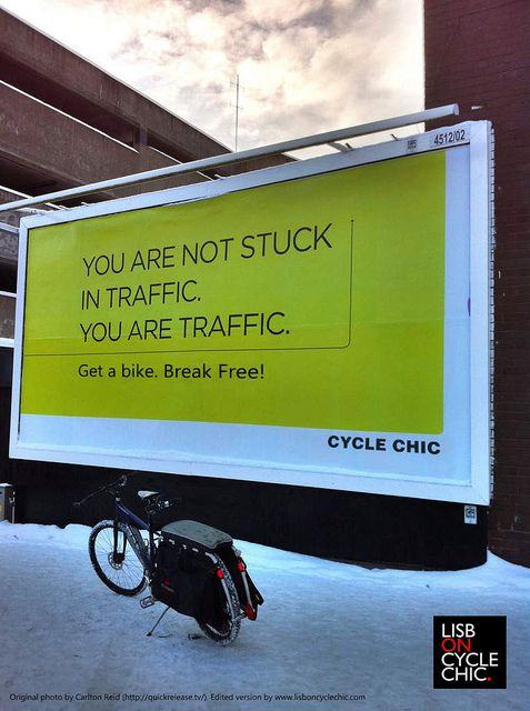 You are not stuck in Traffic, you are Traffic. BIKE  traffic2 by Lisbon Cycle Chic