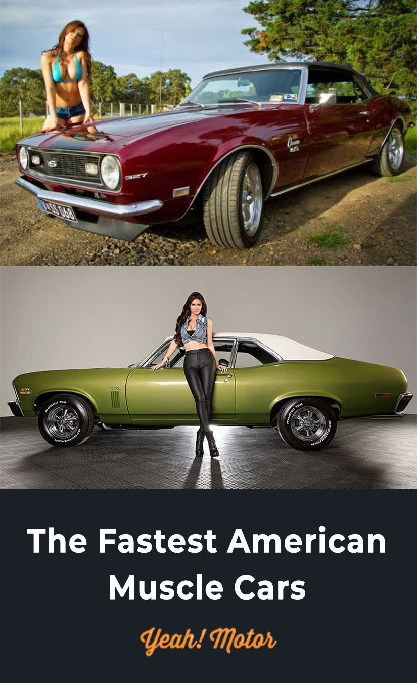25 Fastest Muscle Cars Of The 60s And 70s Classic Cars Muscle
