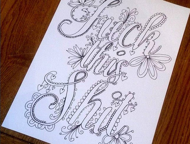 This New Coloring Book Is Made Entirely Of Swear Words Curse Word  Coloring Book, Cursing Coloring Book, Sweary Coloring Book