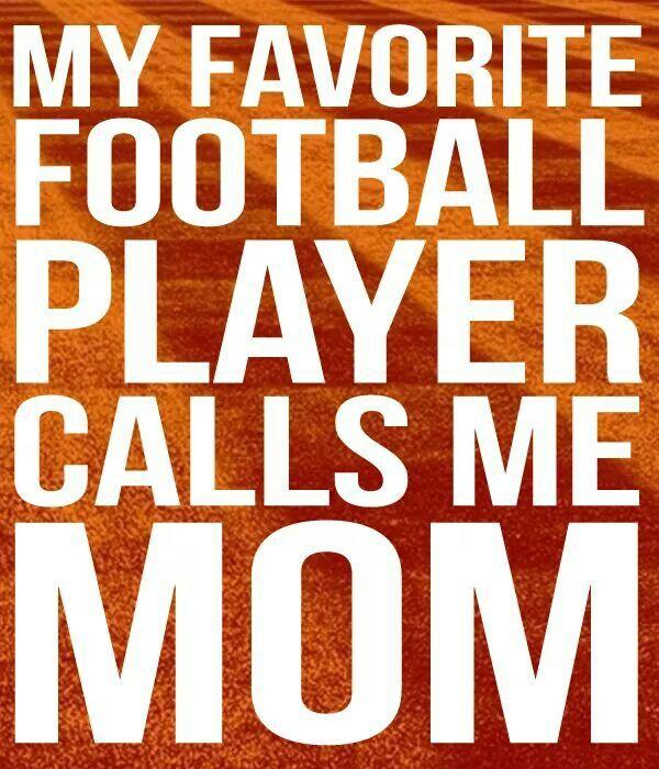 My favorite football player calls me mom ♡ | Football mom ...