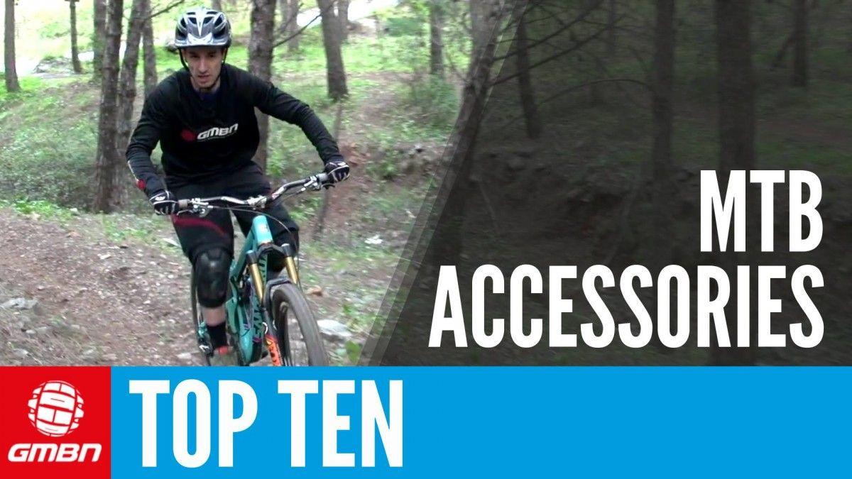 Video Top 10 Mountain Bike Accessories Mountain Bike