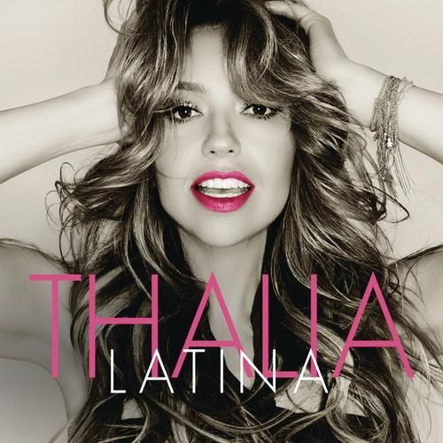 Pin By Oli Ligner On Album Thalia Music Latina