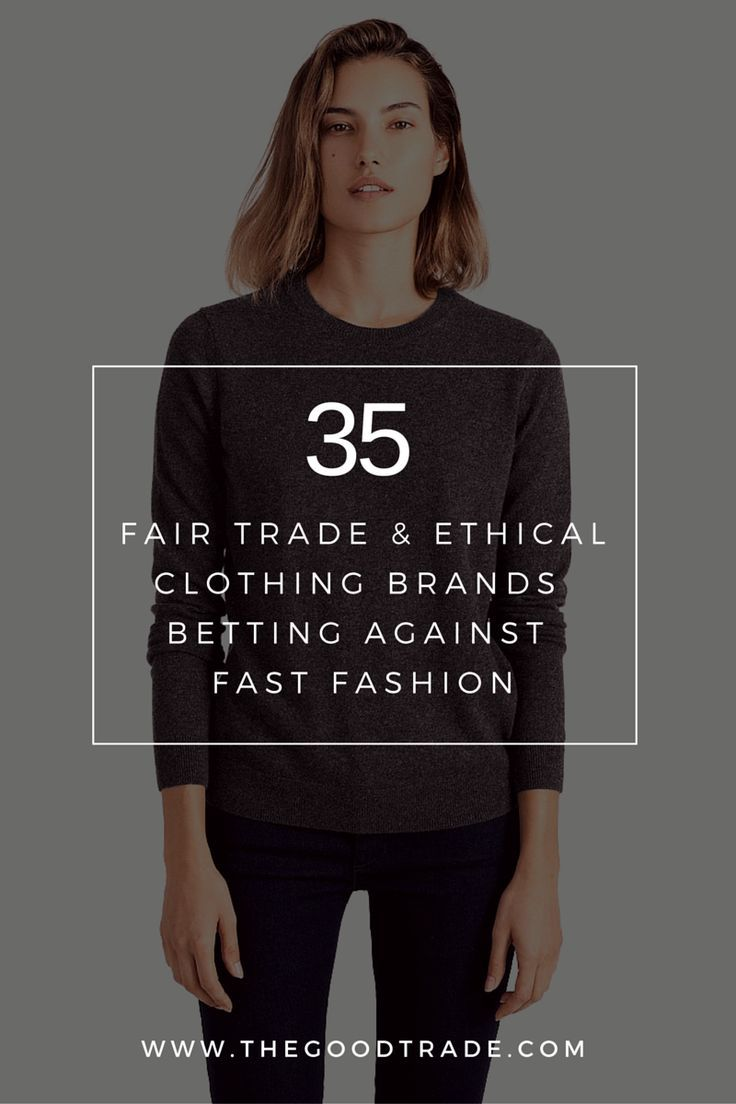6d18ac4c27d3f 35 Ethical Alternatives To Fast Fashion Companies. | Each brand has made it  a central part of their mission to produce in an ethical way that considers  both ...