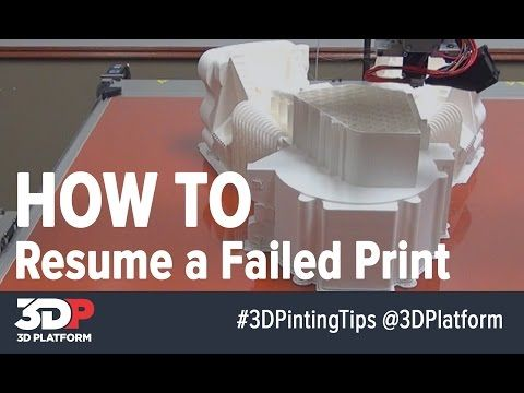 3D Printing Tips How to Resume a Failed 3D Print 3D Printing - resume printing