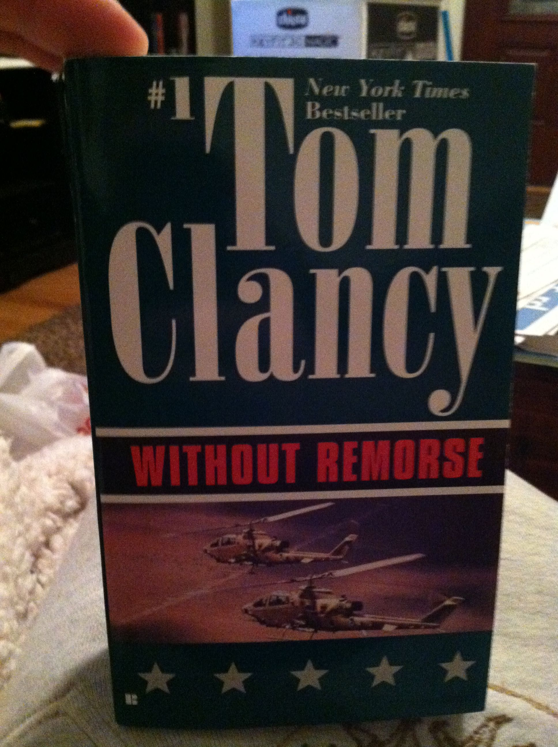 Without Remorse My Favorite Tom Clancy Novel Book Worth Reading Tom Clancy Worth Reading