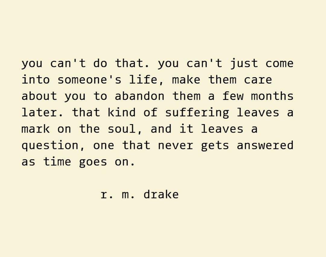 R M Drake Quote Questions Unanswered Q U O T E S Drake Quotes