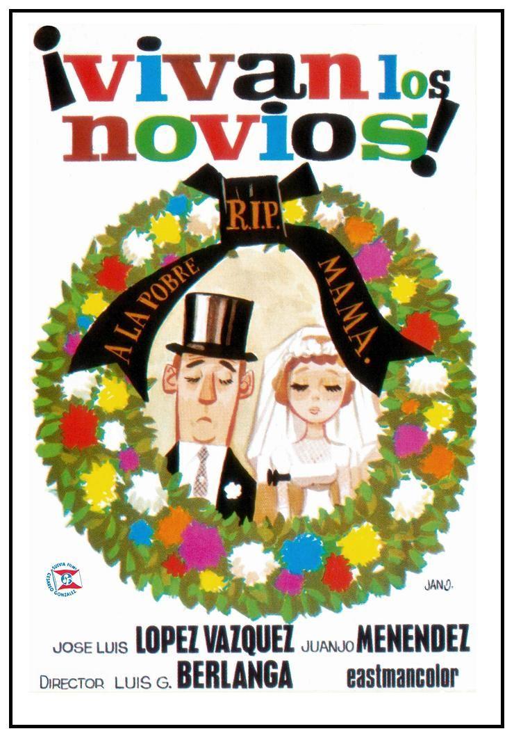 """""""¡VIVAN LOS NOVIOS!"""" (1970). Director Luis García"""