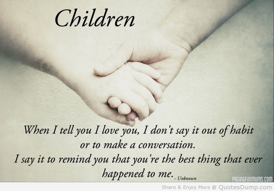 For My Husband And Children My Children Quotes Love My Kids Quotes Quotes For Kids